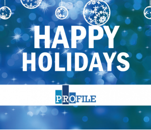holiday hours at Profile Group of Companies