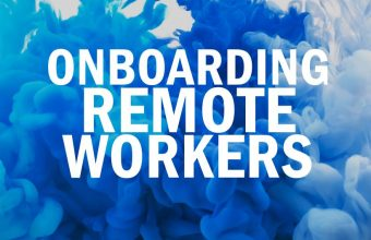 Onboarding remote workers